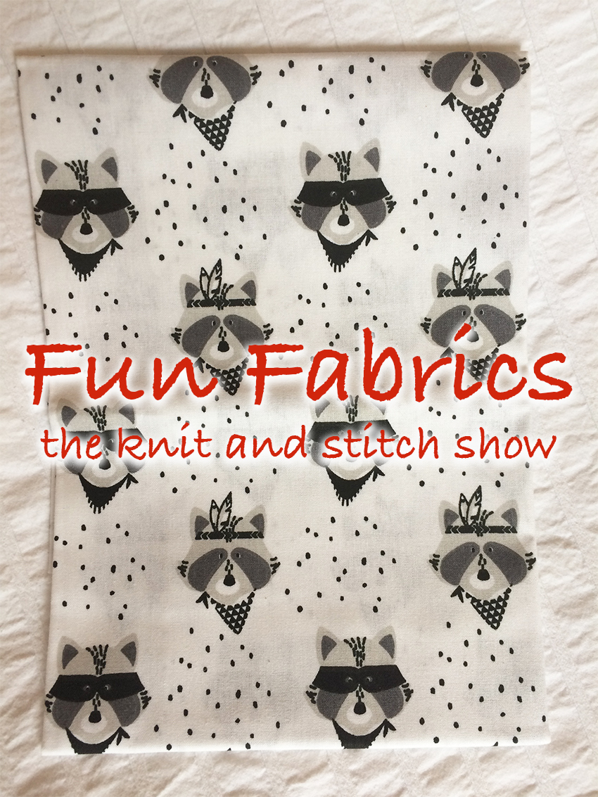 Knitting and Stitching Show Review. Finding the most amazing fabrics.